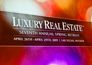 Luxury Real Estate Spring Conference 2009